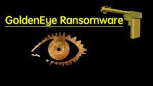 golden eye ransomware