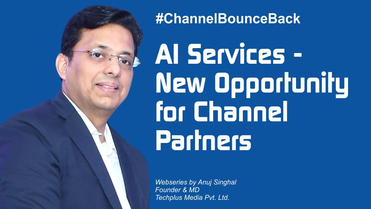 AI Services - New Opportunity for Channel Partners